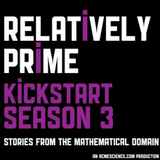 Relatively Prime - Kickstart Season 3