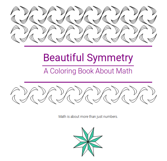 "Title page of ""Beautiful Symmetry, A Coloring Book About Math"""