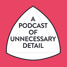 A Podcast Of Unnecessary Detail logo