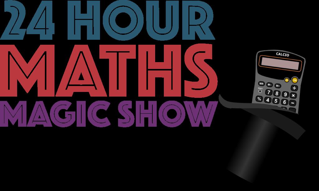 24 Hour Maths Magic Show logo