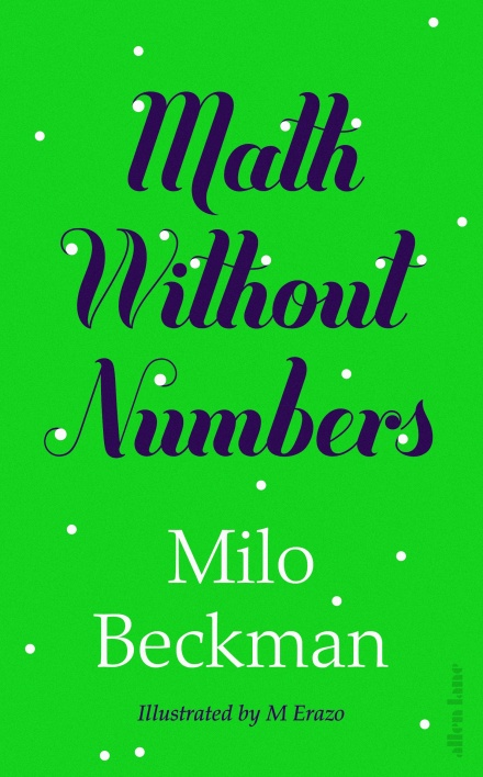 Front cover of 'Math Without Numbers' by Milo Beckman