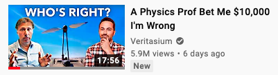 Thumbnail of Veritasium video 'A Physics Prof Bet Me $10,000 I'm wrong' with an image of the two physicists and the caption 'Who's right'