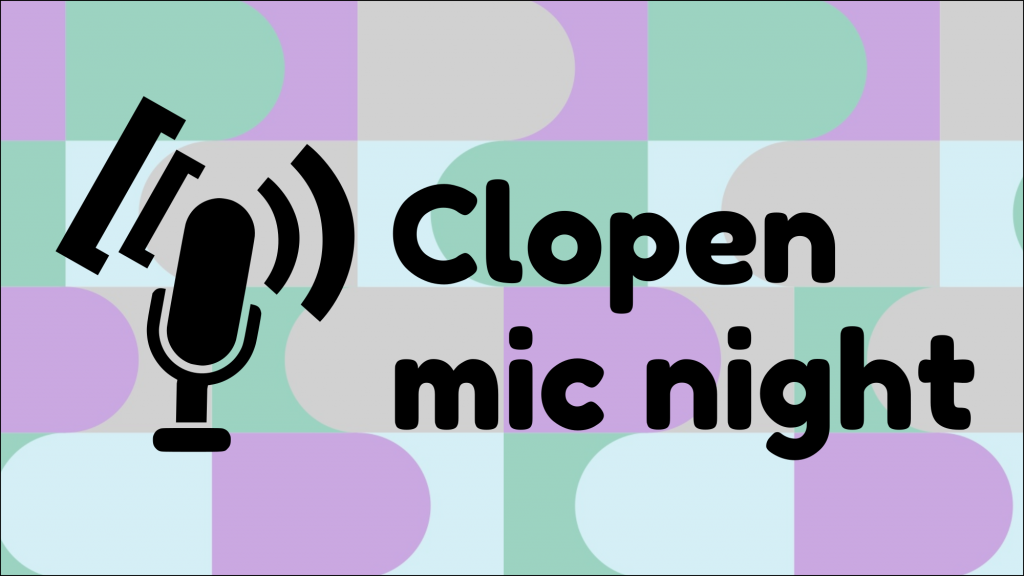 Clopen mic night logo, showing a microphone with square and curved brackets emanating from it like sound waves, and the words 'Clopen Mic Night'